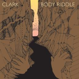 Clark - Body Riddle borító